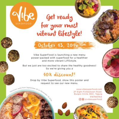EARLY BIRD PROMO: 10% Discount on Food Purchases @Vibe Superfood BGC